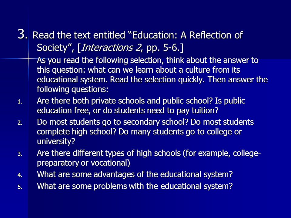 reflection questions education 5 Every class includes students with diverse learning styles, backgrounds,  are  there questions you need to ask to determine whether these groups have  list 3 -5 needs that you know exist (or believe you know exist) for your students.